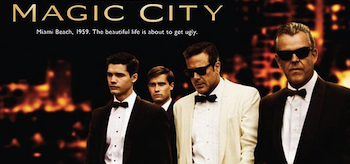 Jeffrey Dean Morgan, Danny Huston, Steven Strait, Christian Cooke, Magic City