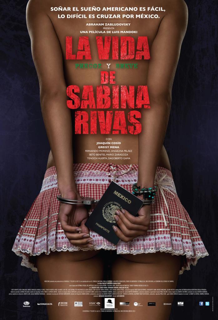 La vida precoz y breve de Sabina Rivas movie poster