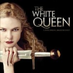 Contest: THE WHITE QUEEN: Season 1 Blu-ray: Rebecca Ferguson Reigns