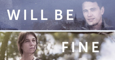 Every Thing Will Be Fine Trailer and Poster