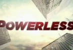 Powerless Trailer
