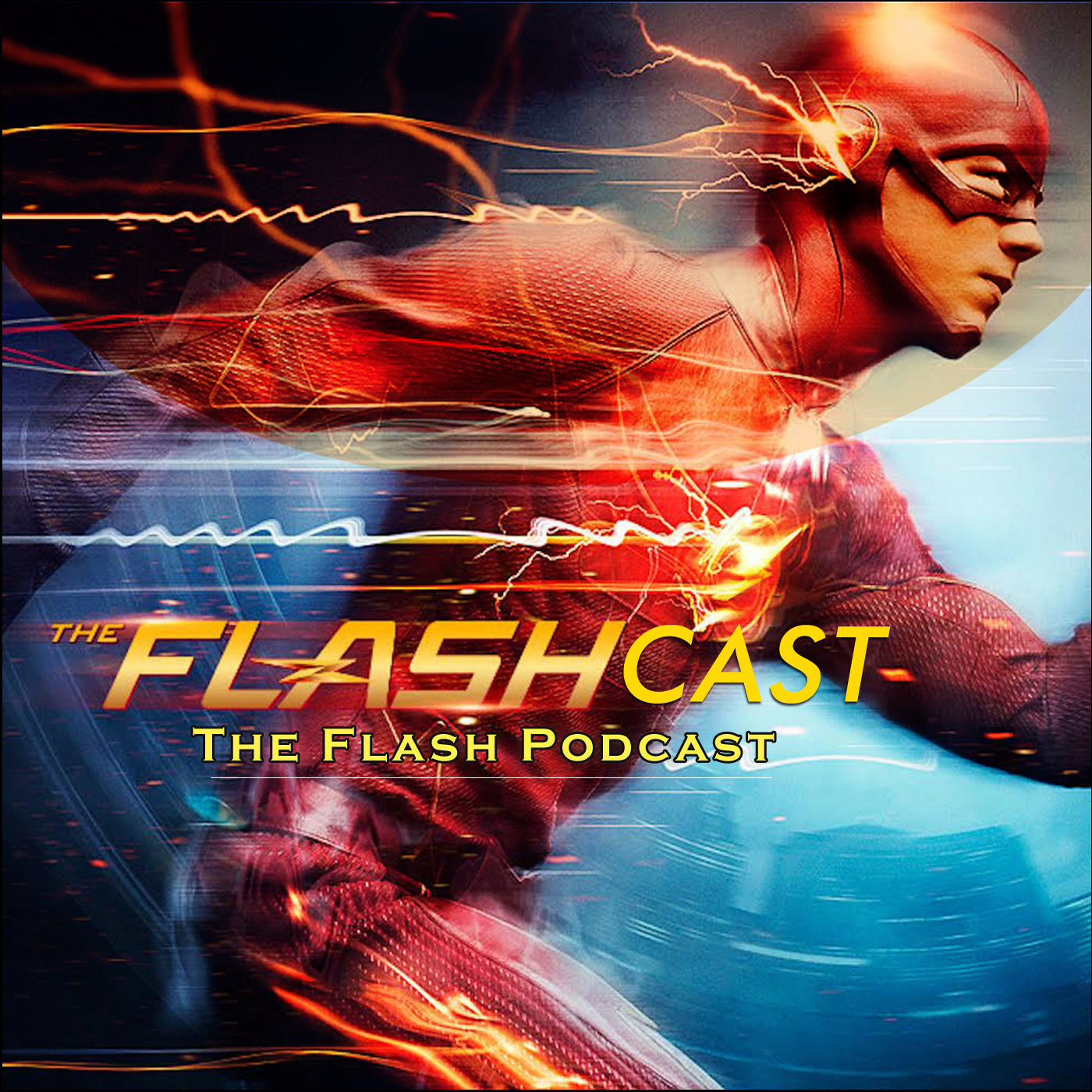 The Flashcast: THE FLASH Podcast