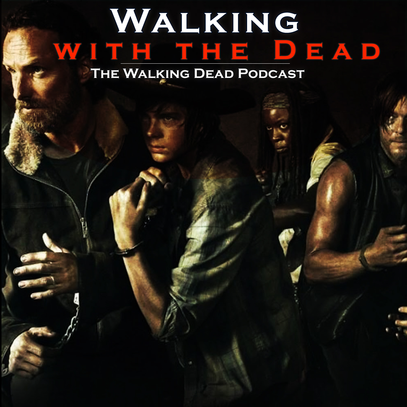 Walking with the Dead: THE WALKING DEAD Podcast